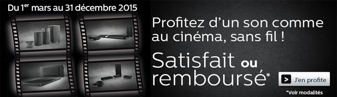 PHILIPS : Votre Home Cinema Satisfait ou Remboursé